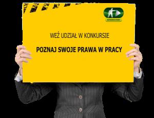 """Konkurs wiedzy o prawie pracy """"POZNAJ SWOJE PRAWA W PRACY"""""""