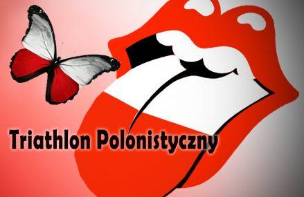 Triathlon Polonistyczny 2019 w PCE